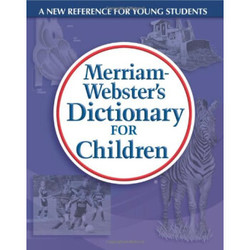 MerriamWebsters Dictionary for Children